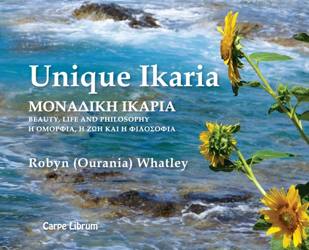 Unique Ikaria: A photography book of Ikaria Island and its people by Robyn Ourania Whatley