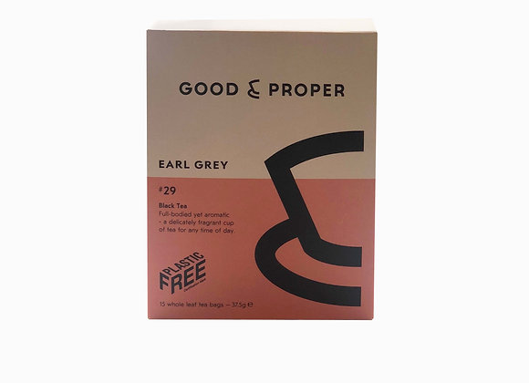 Good and Proper - Earl Grey