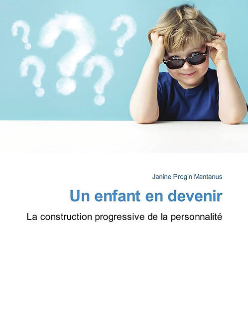 Un enfant en devenir