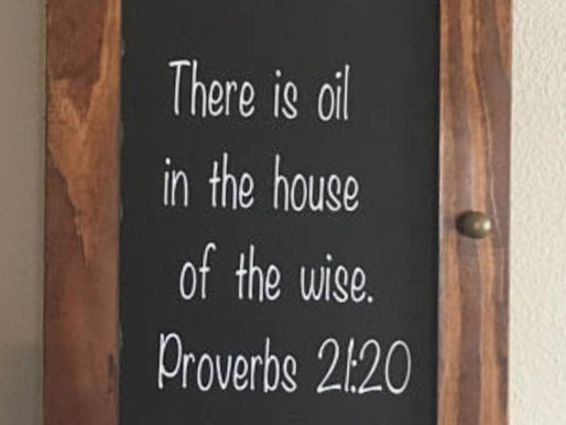 Oil in the house, Proverbs 21:10