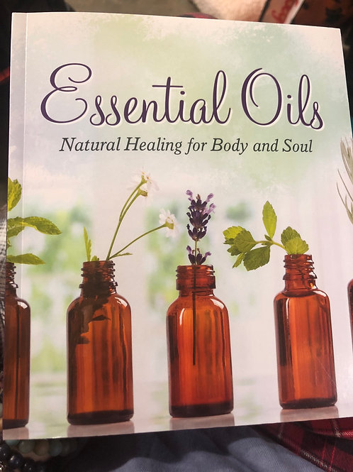 Essential Oils Natural Healing for Body and Soul