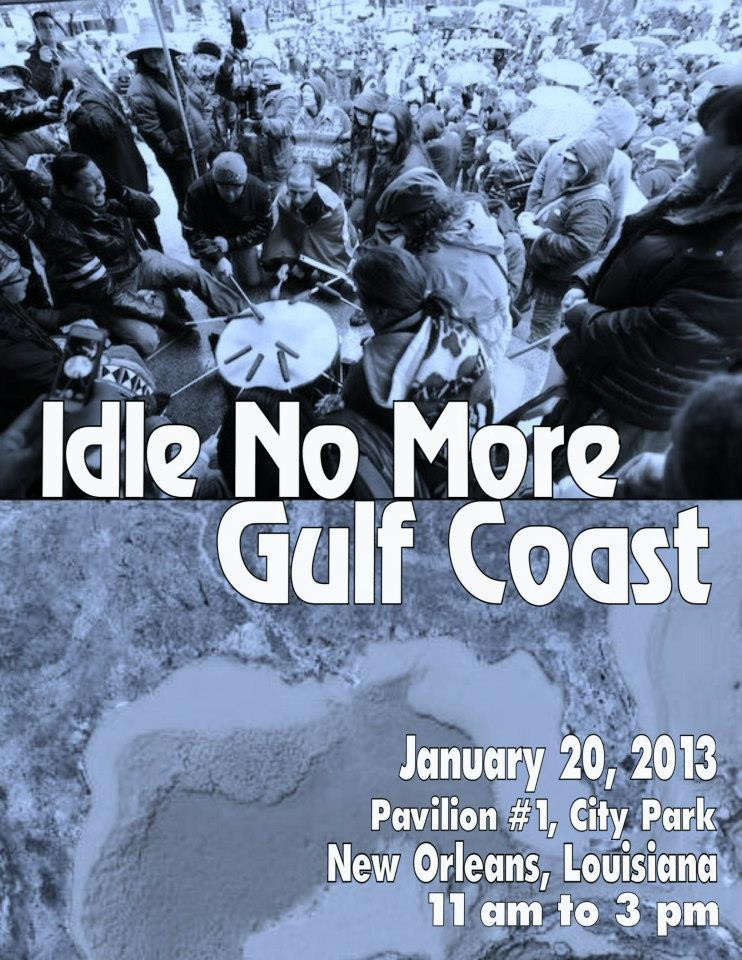 Idle No More - Gulf Coast
