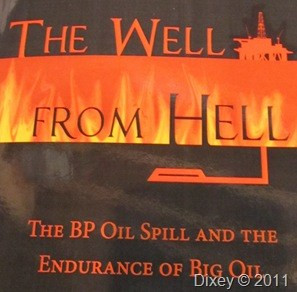 The Well From Hell, The BP Oil Spill and The Endurance of Big Oil by William Sargent