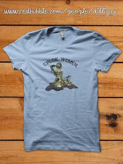 """""""Crude Women"""" T-shirt"""