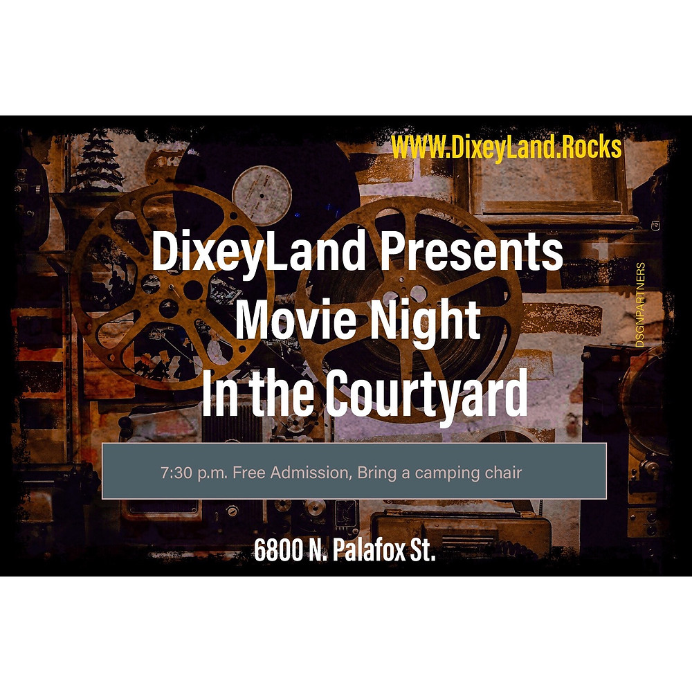 DixeyLand Presents Movie Night