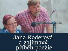 Jana Koderová a zajímavý příběh poezie