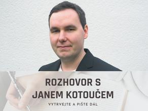 Rozhovor s Janem Kotoučem