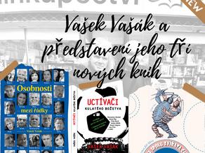 Vašek Vašák a představení jeho tří nových knih