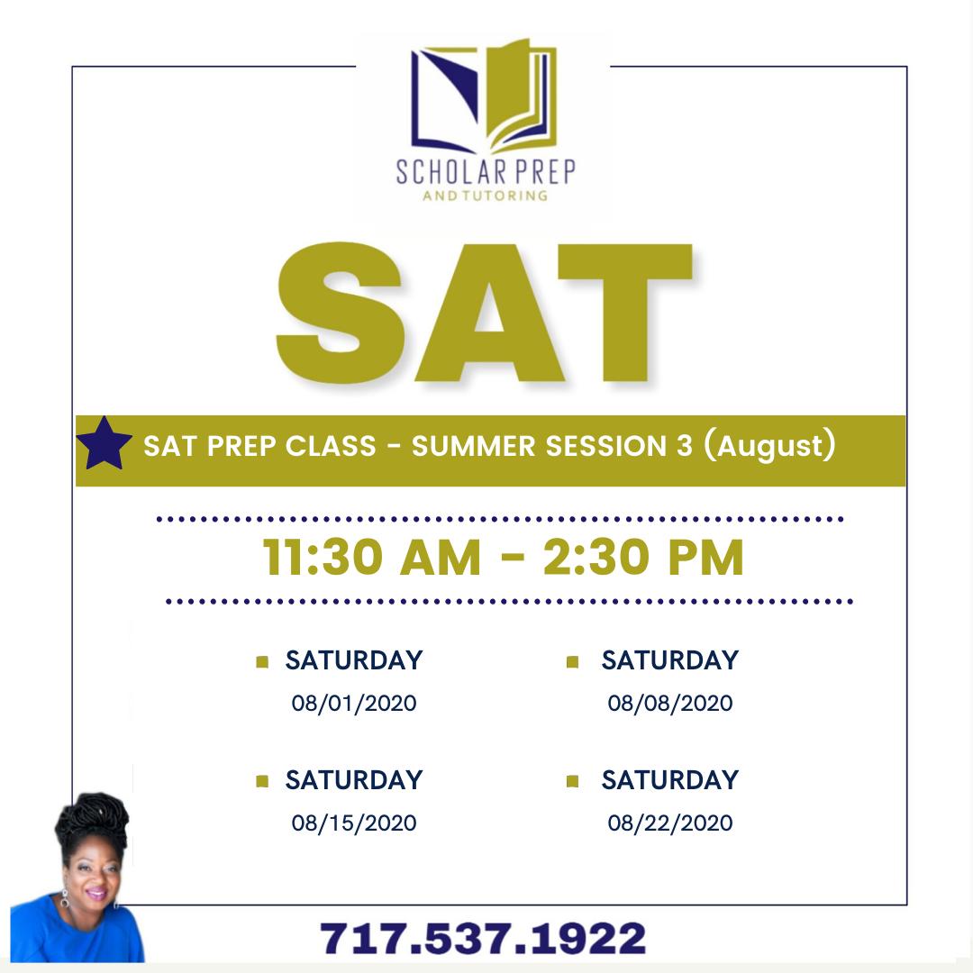 SAT PREP CLASS SUMMER SESSION 3