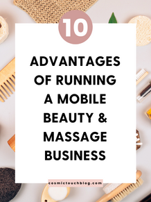 The 10 Advantages of Running A Mobile Beauty & Massage Business