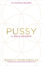 Pussy- A Reclamation