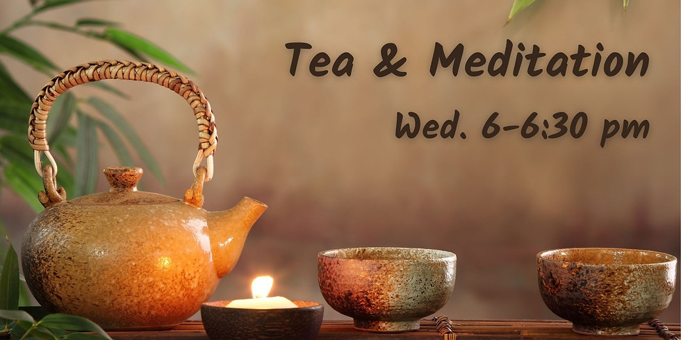 Tea & Meditation In Collaboration with The Meditation Center of Chicago