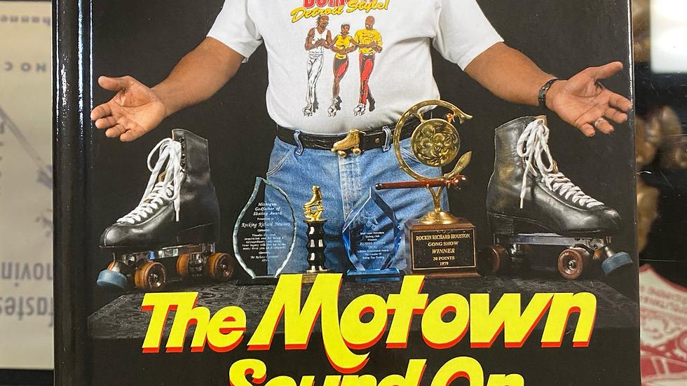 The Motown Sound on Wheels - by Rockin' Richard Houston