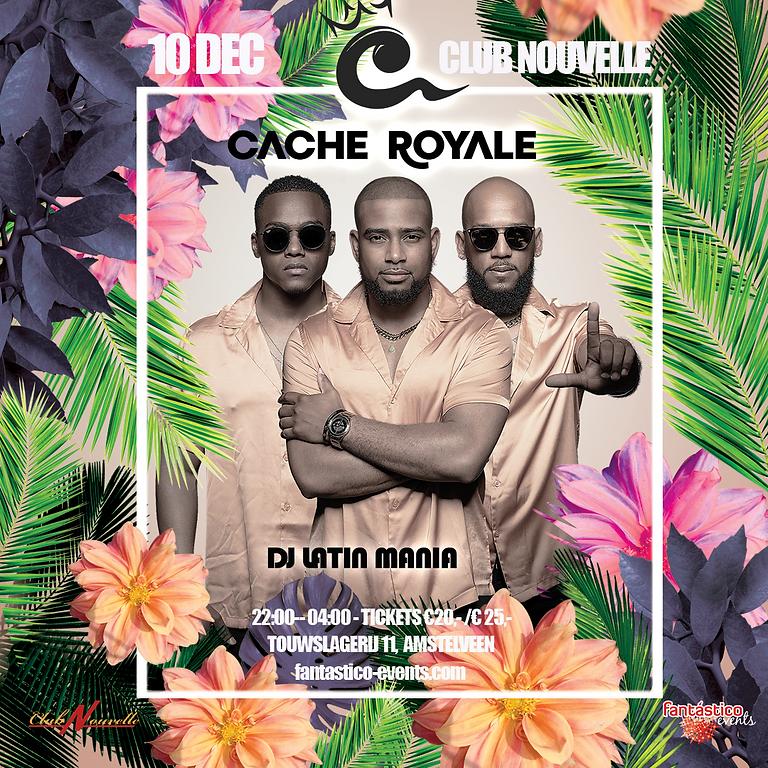 Cache Royale & DJ Latin Mania