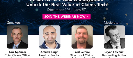 Results-Driven Claims Innovation: Unlock the Real Value of Claims Tech with AIG, Ameriprise and Metr