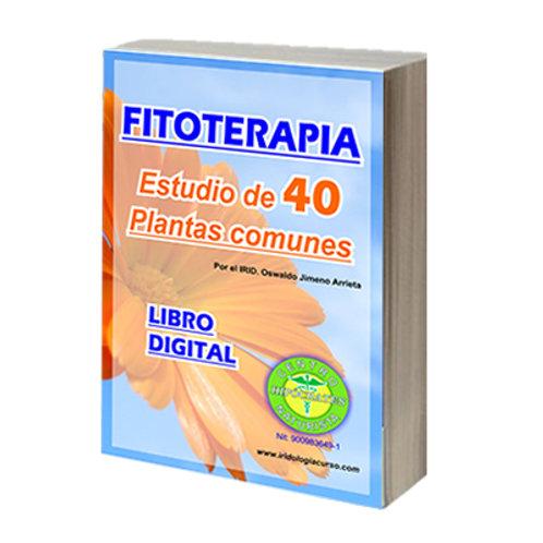 Fitoterapia - Estudio de 40 Plantas Comunes :: LibroDigital