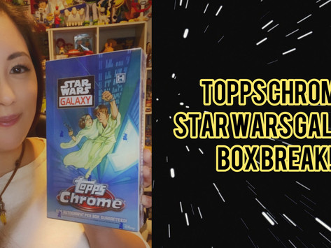 Topps Chrome Star Wars Galaxy Box Break!