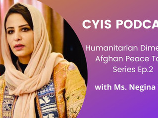 Afghan Peace Talks Series - Ep.2: Interview with Ms. Negina Yari