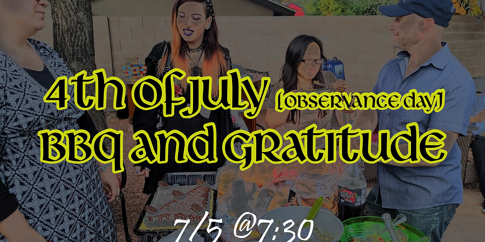 Independence  Day BBQ and Gratitude