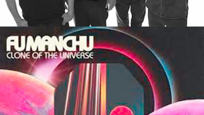 """FU MANCHU: OFFER UP 12TH STUDIO ALBUM """"CLONE OF THE UNIVERSE"""""""