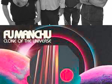 "FU MANCHU: OFFER UP 12TH STUDIO ALBUM ""CLONE OF THE UNIVERSE"""