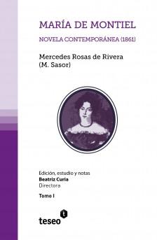 María de Montiel. Novela contemporánea