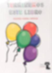 Terminemos este Libro     23.7 x 17 cm | 61 pág | Sello editorial El gato en la bota    Un libro en el que el infante será parte de la obra por medio de poemas que proponen el aprendizaje mediante dibujos para colorear y a demás frases para completar.    El objetivo primordial de la obra es el acercamiento de los niños hacia no sólo el disfrute de la prosa y la poesía, sino también una invitación para realizar creaciones propias.    El resultado será un libro personalizado con el estilo único del niño que lo intervenga.