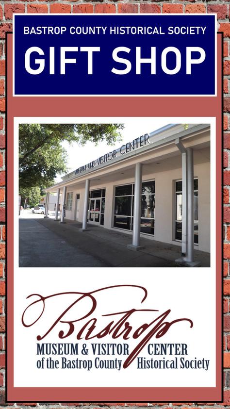 BASTROP COUNTY HISTORICAL SOCIETY GIFT SHOP