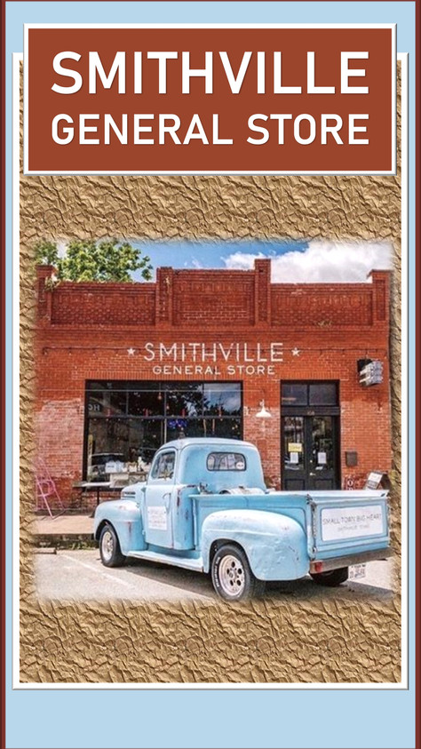 SMITHVILLE GENERAL STORE