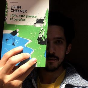 """Reseña y Recomendación: """"Oh esto parece el paraíso"""", novela de John Cheever"""