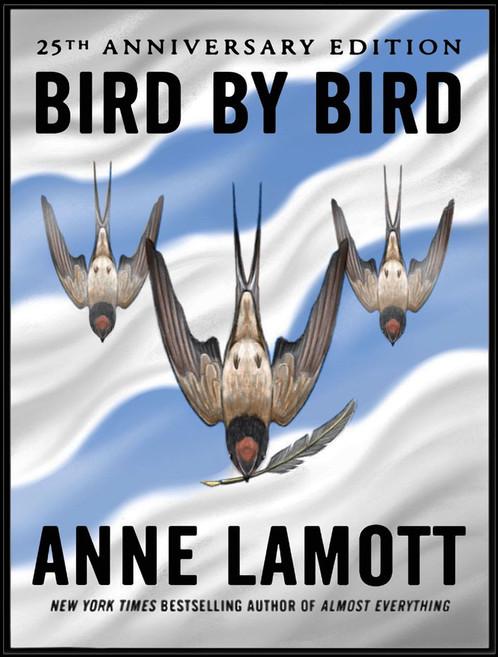 """""""Bird by Bird"""""""