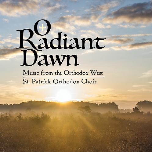 O Radiant Dawn (CD)