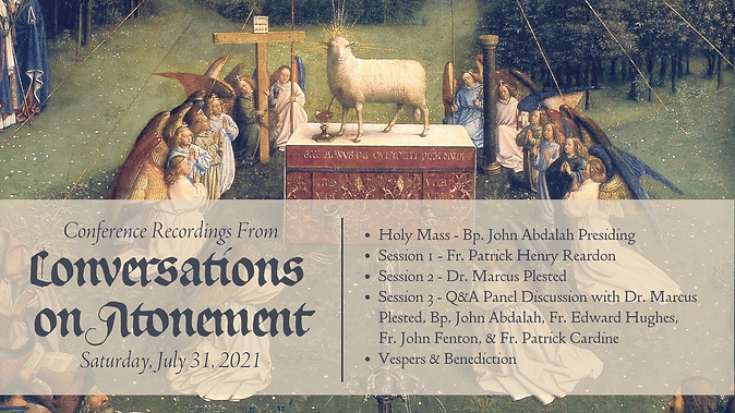 """Conference Recordings -""""Conversations on Atonement"""""""