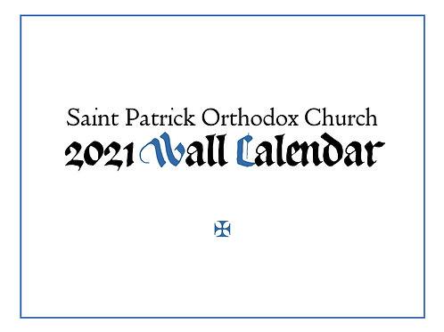 Saint Patrick Orthodox Church 2021 Wall Calendar