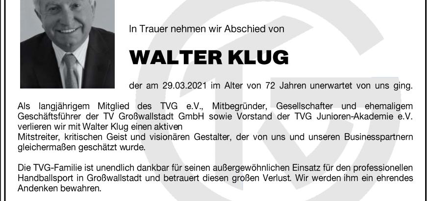 Wir nehmen Abscheid von Walter Klug