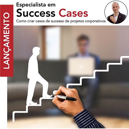 Especialista em Success Cases