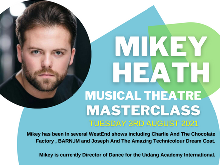 MIKEY HEATH JOINS US FOR A MASTERCLASS IN MUSICAL THEATRE