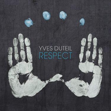 Yves Duteil - Respect