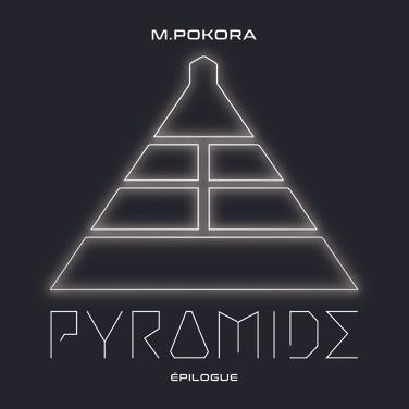 M Pokora - Pyramide - épilogue