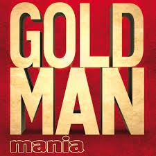 Goldman Mania