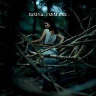 Sarina - Premiere