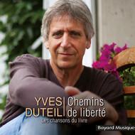 """Yves Duteil - """"Chemins de Liberté"""" - nouvel album - sorti le 6 mai 2021"""