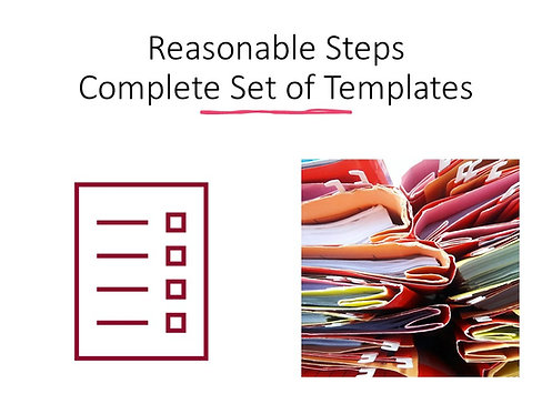 Reasonable Steps Complete Set of Templates