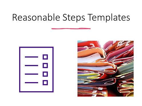 Reasonable Steps Templates