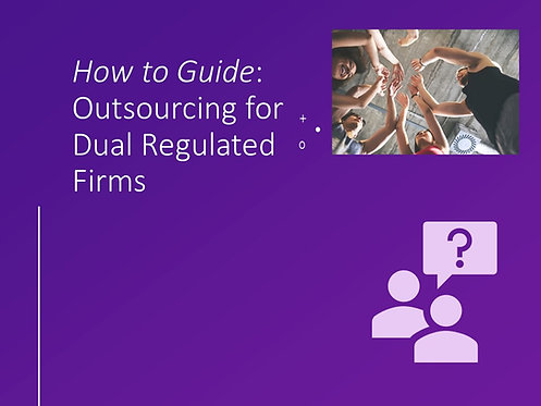 How to Comply with PRA & FCA Outsourcing Rules