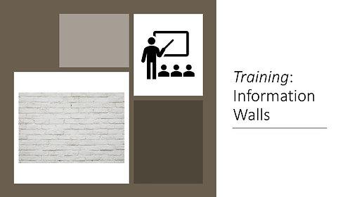 Training: Information Walls