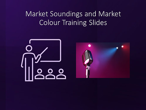 Market Soundings and Market Colour Training Slides and Script