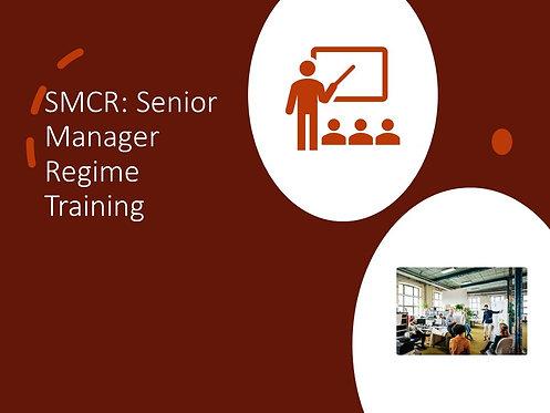 Senior Manager Regime Training Slides and Script