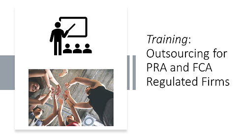 Training on PRA & FCA outsourcing