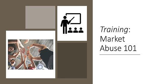 Training: Market Abuse 101